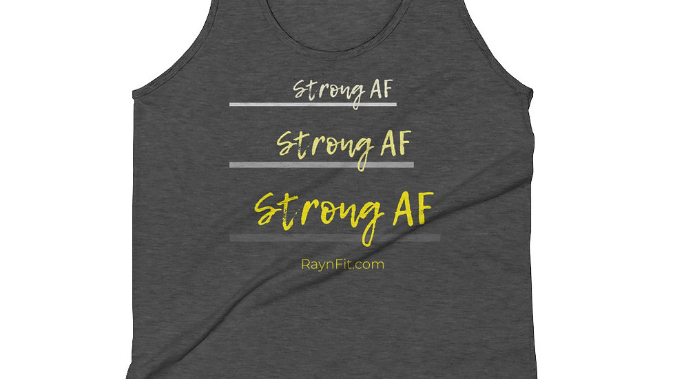 STRONG AF - Tank Top (unisex)