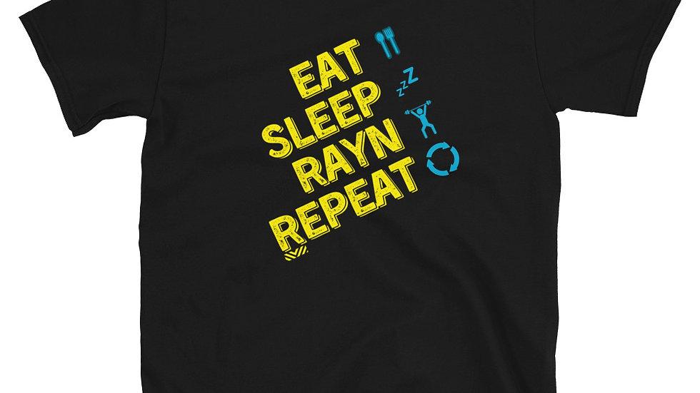 EAT SLEEP RAYN REPEAT - Short-Sleeve T-Shirt (unisex)