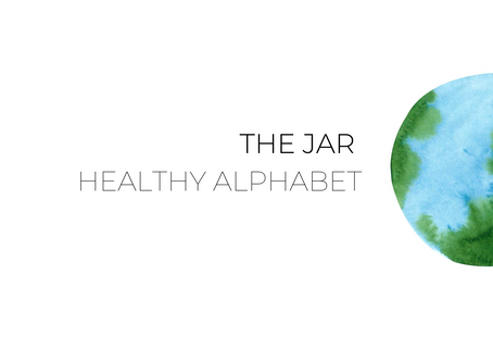 The Jar Healthy Alphabet Part 2