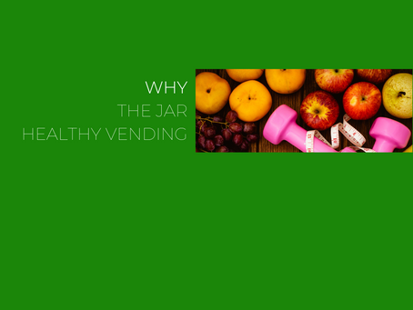 Why should you choose our healthy vending machines from the Jar?