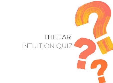 The Jar - Healthy Trends Intuition Quiz