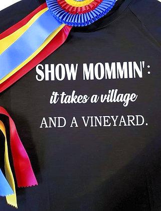 Show Mommin' Long Sleeve Shirt