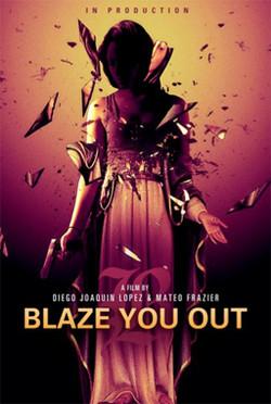 Blaze You Out