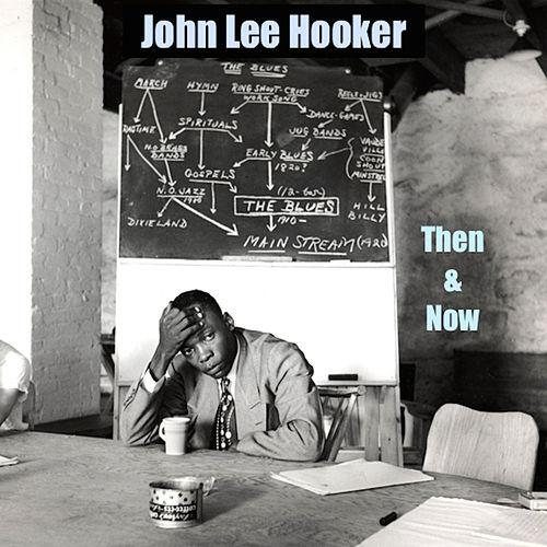 john lee hooker then and now.jpg