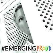 Emerging Proud