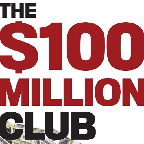100 Million Dollar Club