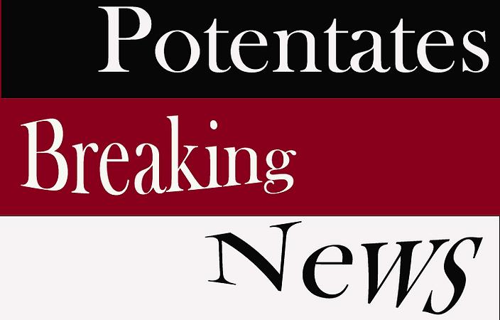 PotentatesBreakingNews.png