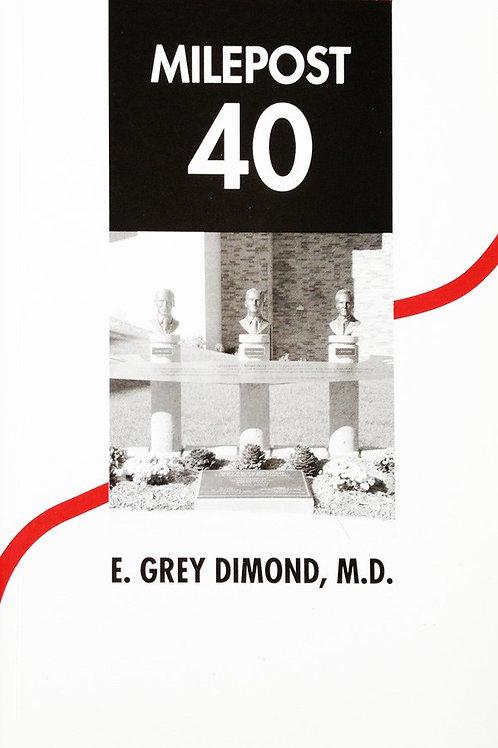 Milepost 40 - A Medical School at 40