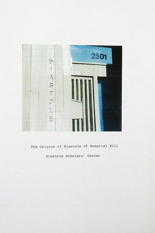 The Origins of Diastole of Hospital Hill: Diastole Scholars' Center