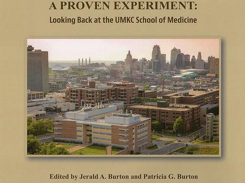 A Proven Experiment: Looking Back At The UMKC School of Medicine