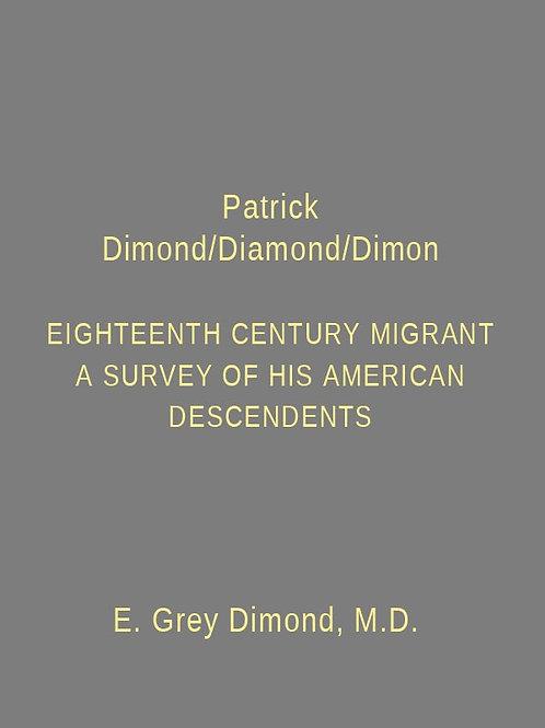 Patrick Dimond/Diamond/Dimon: Eighteenth Century Migrant