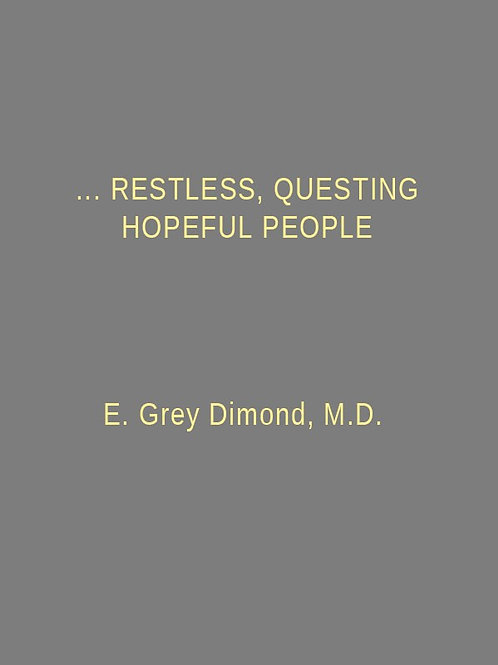 …restless, questing, hopeful people: A Narration of American Lives
