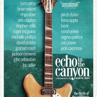 Echo in the Canyon - Documentary due for February release.