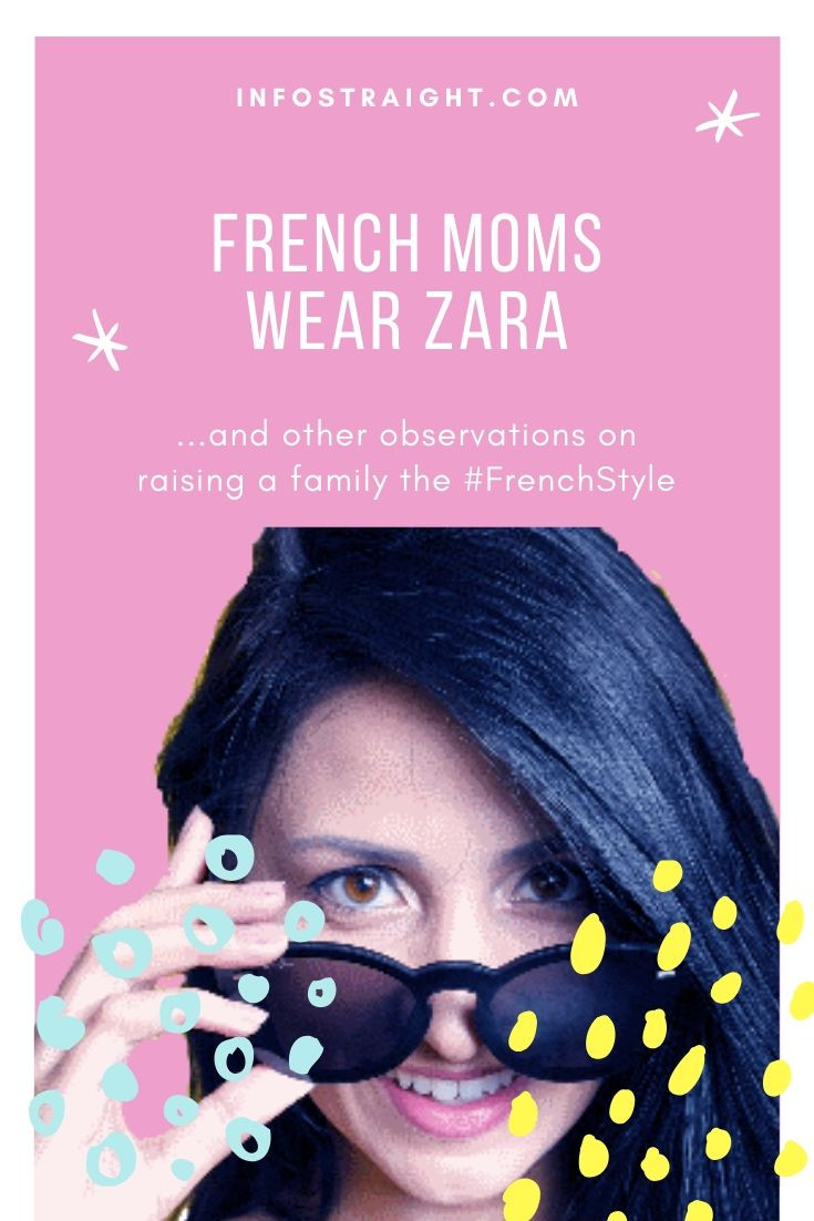french women wear zara style and other fun facts about france