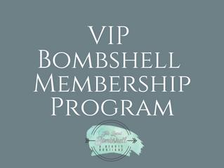 VIP Bombshell Membership