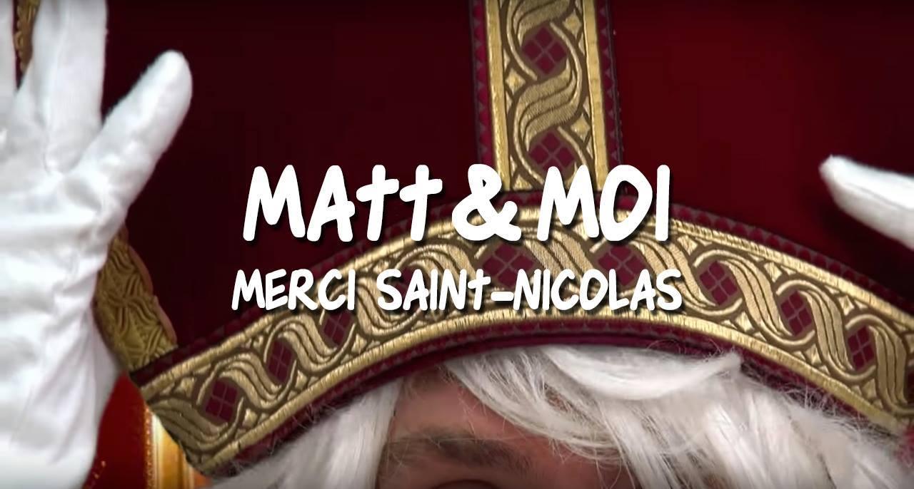 Matt & Moi - Merci Saint-Nicolas