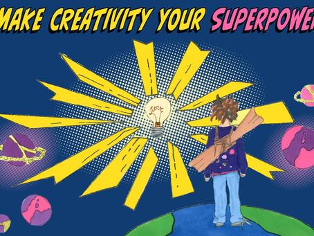 Make creativity your Superpower