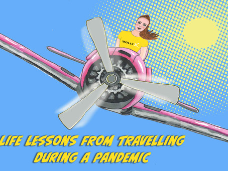 Life lessons from travelling during a pandemic