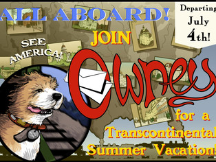 Travel across America with Owney on his Transcontinental Summer Vacation!