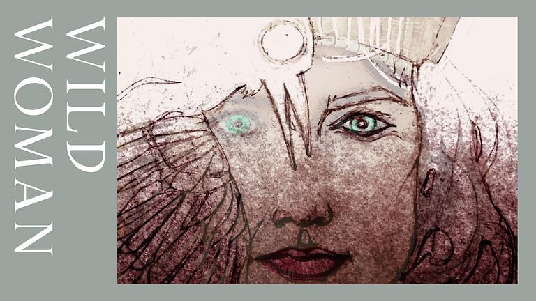 Embodied Archetype Workshop - WILD WOMAN