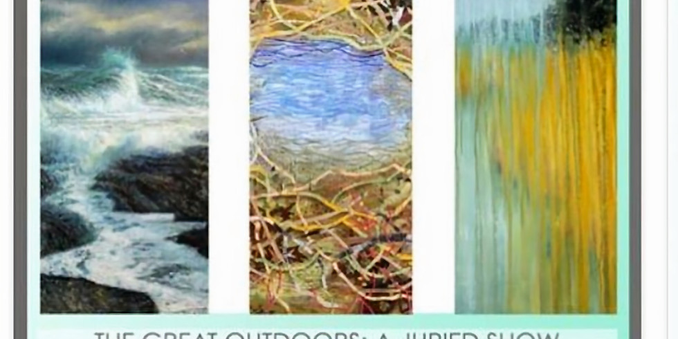 The Great Outdoors: A Juried Show   Gallery Opening