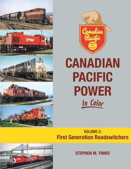 ARRIVED Book: Canadian Pacific Power Volume 2: First Generation Roadswitchers