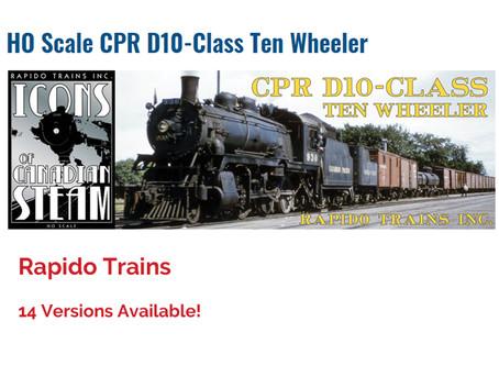 RAPIDO TRAINS HO Scale CPR D10-Class Ten Wheeler