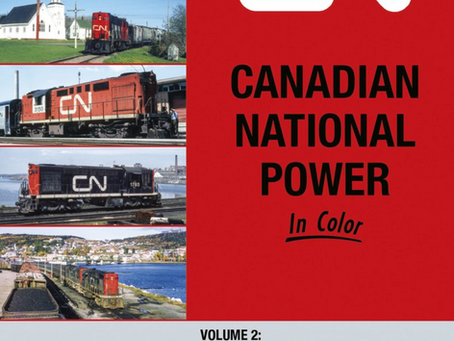 ARRIVED: Canadian National Power in Color Volume 2: First Generation MLW and CLC Roadswitchers