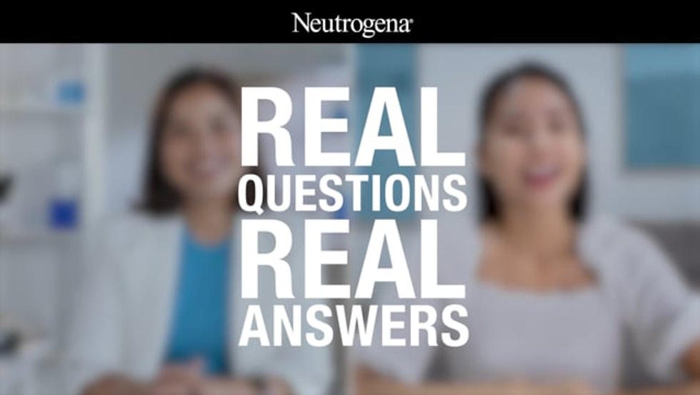 Neutrogena - Real Questions, Real Answers