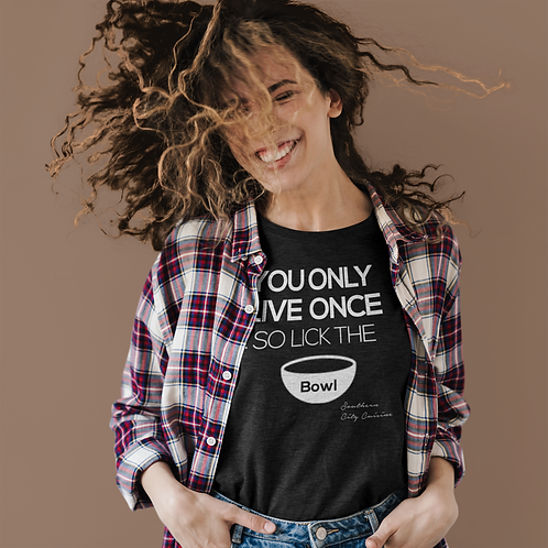 You Only Live Once Tshirt