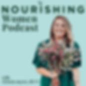 nourishing women podcast.jpg