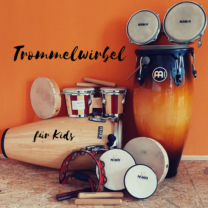 Trommelwirbel (Trommelworkshop für Kinder ab 6 Jahren)