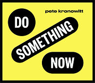 Do Something Now cover art thick black b