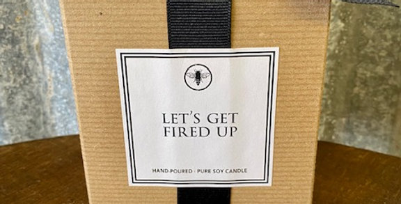 Ella B. Candles - Let's Get Fired Up
