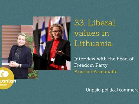 033- Liberal values in Lithuania with Aušrinė Armonaitė