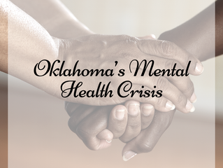 Oklahoma's Current Mental Health Crisis