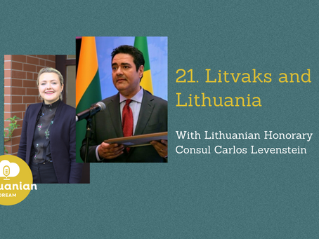 021- Litvaks and Lithuania with Lithuanian Honorary Consul Carlos Levenstein