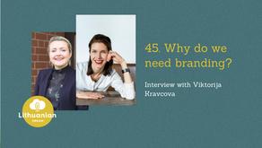 045 - Why do we need branding? Interview with Viktorija Kravcova