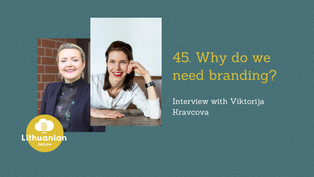 045 - Why do we need branding? Interview with Viktorija Kravcova