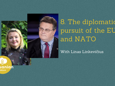 008 - Linas Linkevicius: The Diplomatic Pursuit of the EU and NATO
