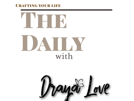 The Daily September 29, 2019 - Crafting your life