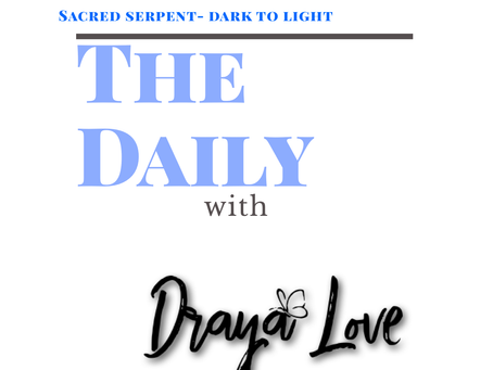 The Daily for October 15, 2019 - Sacred Serpent help us transmute light and dark.