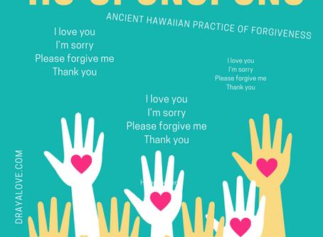 Ho'oponopono - An Ancient Hawaiian Practice of Forgiveness