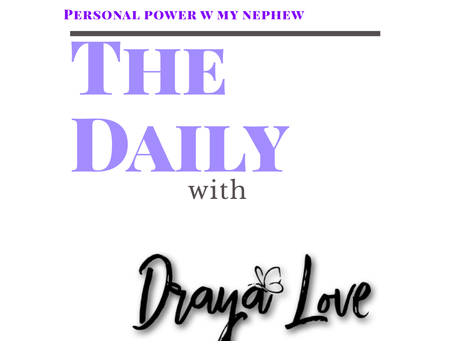 The Daily for October 11, 2019 w my nephew - Personal Power card