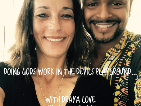 Doing Gods work in the Devils playground with Draya Love and Hulu Amen Ra