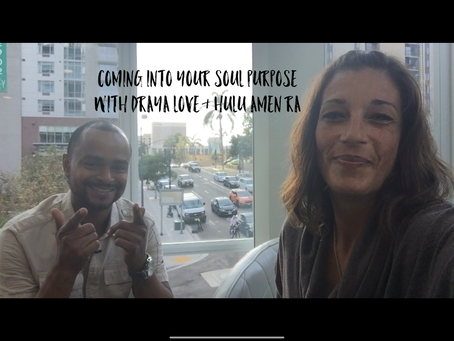 Draya Love and Hulu Amen Ra talking about coming into your Soul purpose.