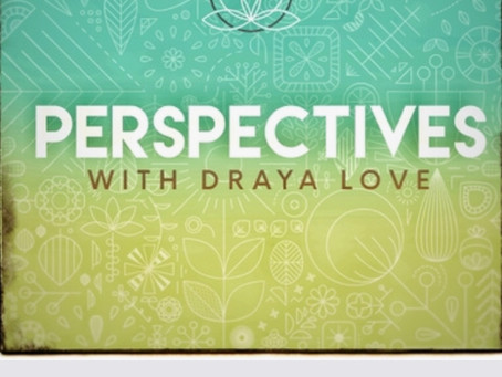 Perspectives, Reality Talks Episode 2, part 1 RELATIONSHIPS