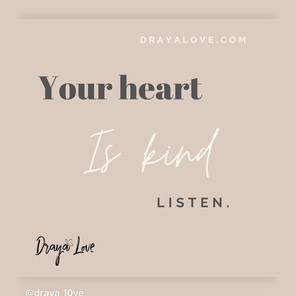Your heart is kind.