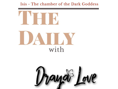 The Daily for September 8, 2019 - Isis The Chamber of the Dark Goddess
