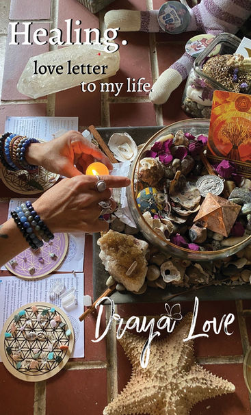 love letter to my life. Healing. (my book)